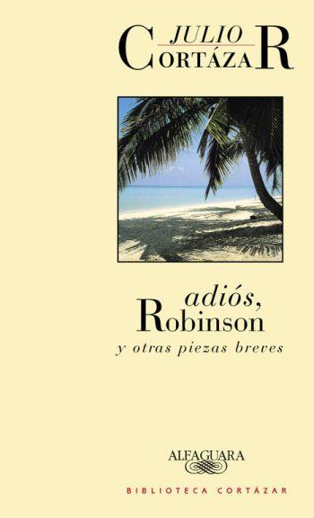 adios robinson